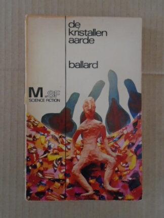 J.G. Ballard - De kristallen aarde