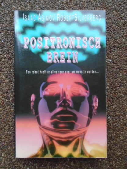 Isaac Asimov/Robert Silverberg - Positronisch brein