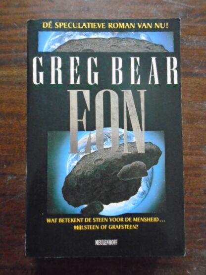 Greg Bear - EON