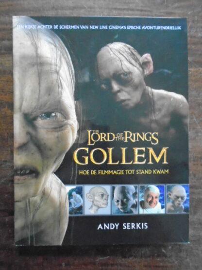 Andy Serkis - Gollem - Hoe de filmmagie tot stand kwam
