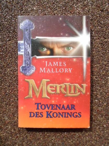 James Mallory - Merlin - BOEK 2 - Tovenaar des Konings