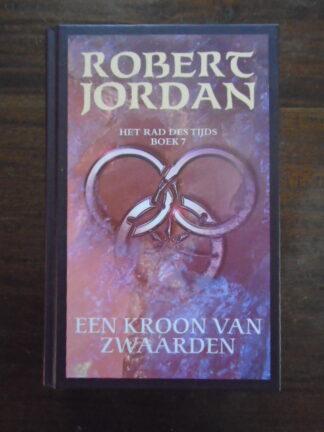 Robert Jordan - Een Kroon van Zwaarden
