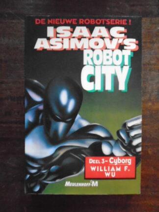 William F. Wu - Isaac Asimov's Robot City - Deel 3 - Cyborg