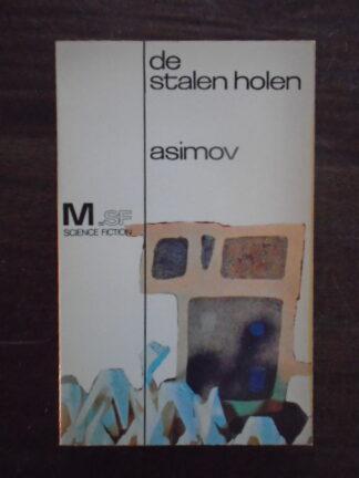 Isaac Asimov - De stalen holen