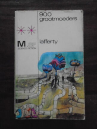 R.A. Lafferty - 900 grootmoeders