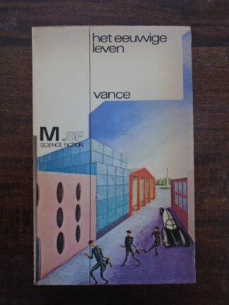 Jack Vance - Het eeuwige leven