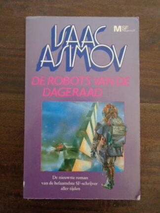 Isaac Asimov - De Robots van de dageraad