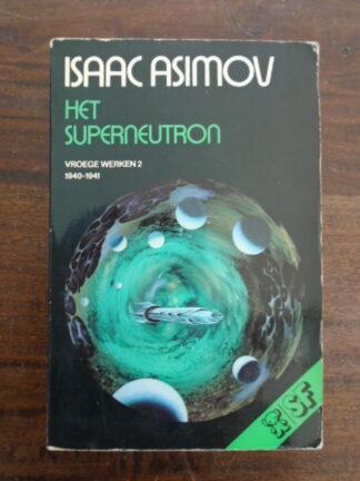 Isaac Asimov - Het Superneutron