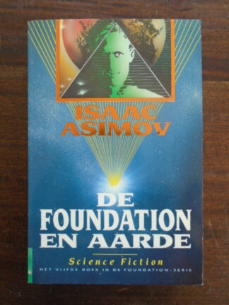Isaac Asimov - De Foundation en Aarde