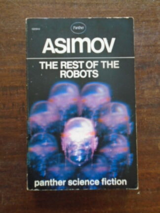 Isaac Asimov - The rest of the robots