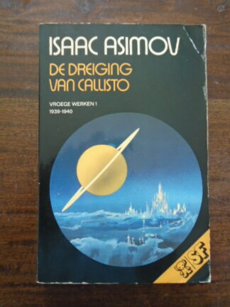 Isaac Asimov - De dreiging van Callisto