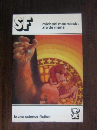 Michael Moorcock: Zie de mens